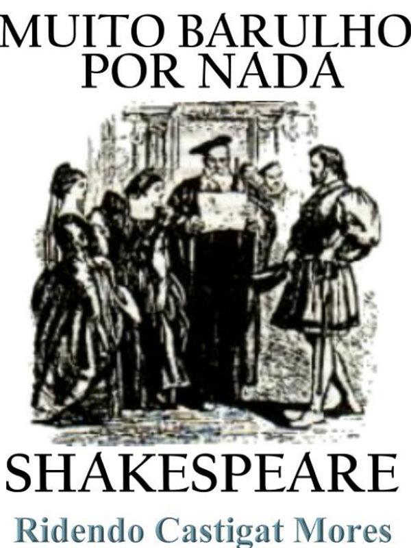 Muito Barulho por Nada William Shakespeare