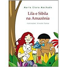 Lila e Sibila na Amazõnia